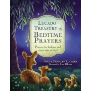 Lucado Treasury of Bedtime Prayers by Max Lucado