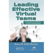Leading Effective Virtual Teams by Nancy M. Settle-Murphy