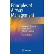 Principles of Airway Management 2011 by Brendan T. Finucane