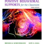 Positive Behavioral Supports for the Classroom, Enhanced Pearson Etext with Loose-Leaf Version -- Access Card Package by Brenda K Scheuermann
