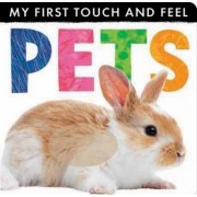 My First Touch and Feel: Pets by Little Tiger Press