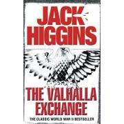 The Valhalla Exchange by Jack Higgins