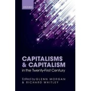 Capitalisms and Capitalism in the Twenty-First Century by Glenn Morgan