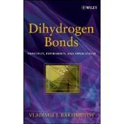 Dihydrogen Bond by Vladimir I. Bakhmutov