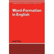 Word-Formation in English by Ingo Plag