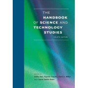 The Handbook of Science and Technology Studies by Ulrike Felt