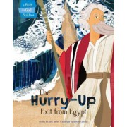 The Hurry-Up Exit from Egypt
