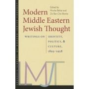 Modern Middle Eastern Jewish Thought by Moshe Behar