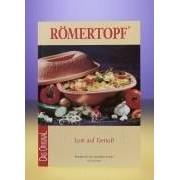 Kochbuch Römertopf - Lust auf Genuss -