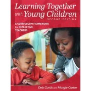 Learning Together with Young Children by Margie Carter