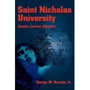 Saint Nicholas University by Jr George W Barclay