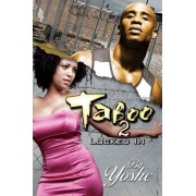 Taboo: Locked in v. 2 by Yoshe
