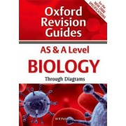 AS and A Level Biology Through Diagrams by W. R. Pickering