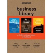 The Patagonia Business Library: Including Let My People Go Surfing, the Responsible Company, and Patagonia's Tools for Grassroots Activists