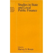 Studies in State and Local Public Finance by Harvey S. Rosen