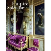 Empire Splendor: French Taste in the Age of Napoleon