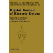 Digital Control of Electric Drives: Volume 43 by R. Koziol