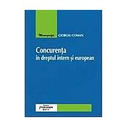 Concurenta in dreptul intern si european