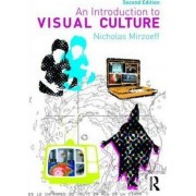 An Introduction to Visual Culture by Nicholas Mirzoeff