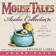 The Mouse Tales CD Audio Collection by Arnold Lobel