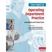 Core Topics in Operating Department Practice by Brian Smith