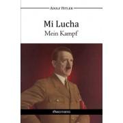 Mi Lucha - Mein Kampf
