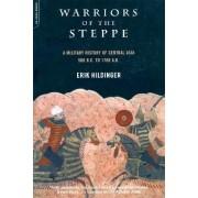 Warriors of the Steppe by Erik Hildinger