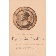 The Papers of Benjamin Franklin: January 1, 1765 Through December 31, 1765 Volume 12 by Benjamin Franklin