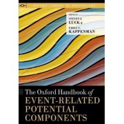 The Oxford Handbook of Event-related Potential Components by Steven J. Luck
