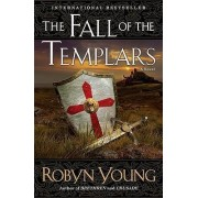 The Fall of the Templars by Robyn Young