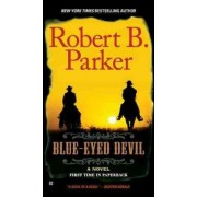 Blue-Eyed Devil by Robert B Parker