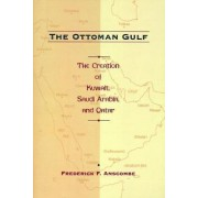 The Ottoman Gulf by Fred Anscombe