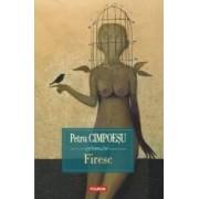 Firesc - Petru Cimpoesu