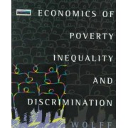Economics of Poverty Inequality and Discrimination by Edward N. Wolff