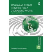 Rethinking Border Control for a Globalizing World: A Preferred Future