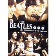 The Beatles - A Rockumentary Of The 1964 Tour