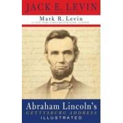 Abraham Lincoln's Gettysburg Address by Levin
