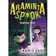 Araminta Spook: Vampire Brat by Angie Sage