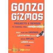 Gonzo Gizmos by Simon Quellen Field