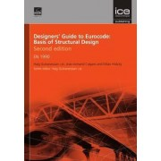 Designers' Guide to Eurocode: Basis of Structural Design by Haig Gulvanessian