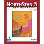 NorthStar, Listening and Speaking: Student Book Level 5 by Sherry Preiss