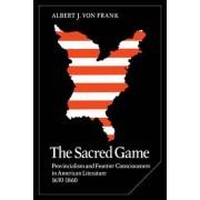 The Sacred Game by Albert J. Von Frank
