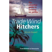 Trade Wind Hitchers by Nicola Russell