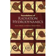 Foundations of Radiation Hydrodynamics by Dimitri Mihalas