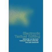 Electronic Textual Editing by Lou Burnard