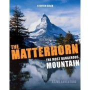 The Matterhorn - The Most Dangerous Mountain by Steffen Kjaer