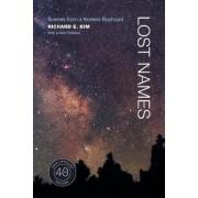 Lost Names by Richard E. Kim