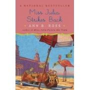 Miss Julia Strikes Back by Ann B Ross