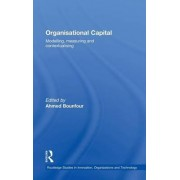 Organisational Capital by Ahmed Bounfour