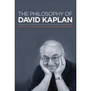 The Philosophy of David Kaplan by Joseph Almog